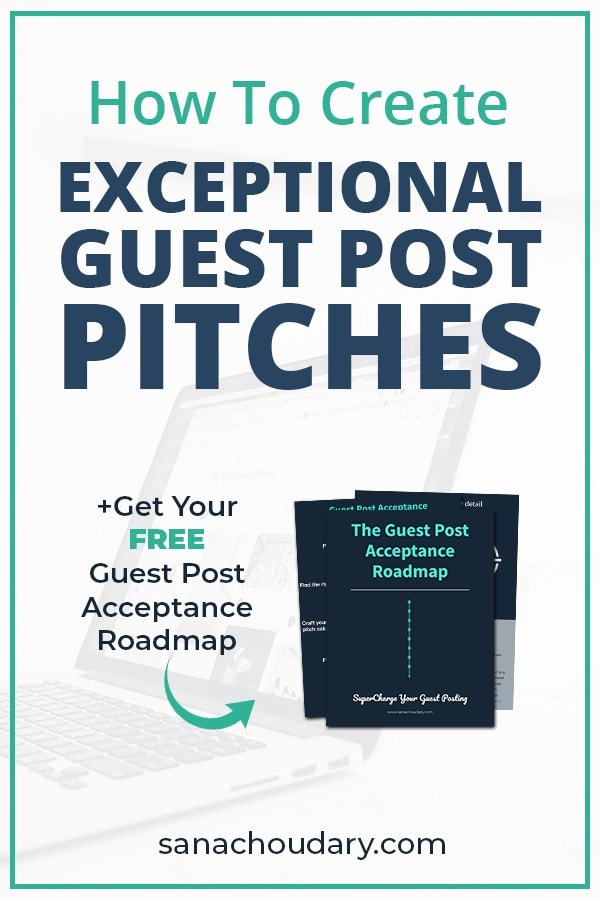 How to create your exceptional guest blog pitch