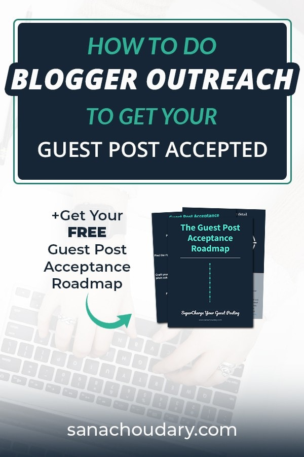 How to do blogger outreach that gets your guest post accepted