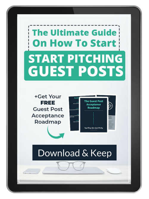Download & Keep this Ultimate Guide on How to Start Guest Posting