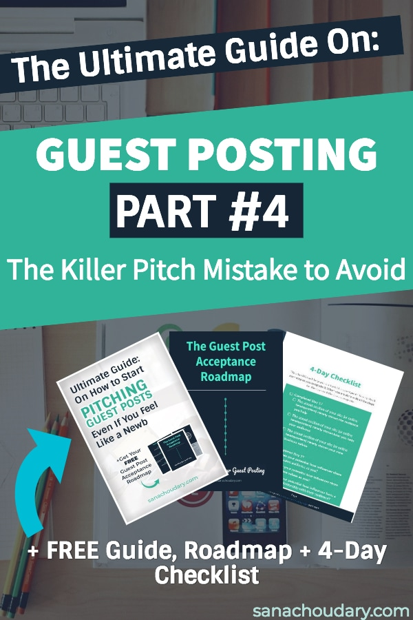 The killer mistake to avoid in your guest post pitch email