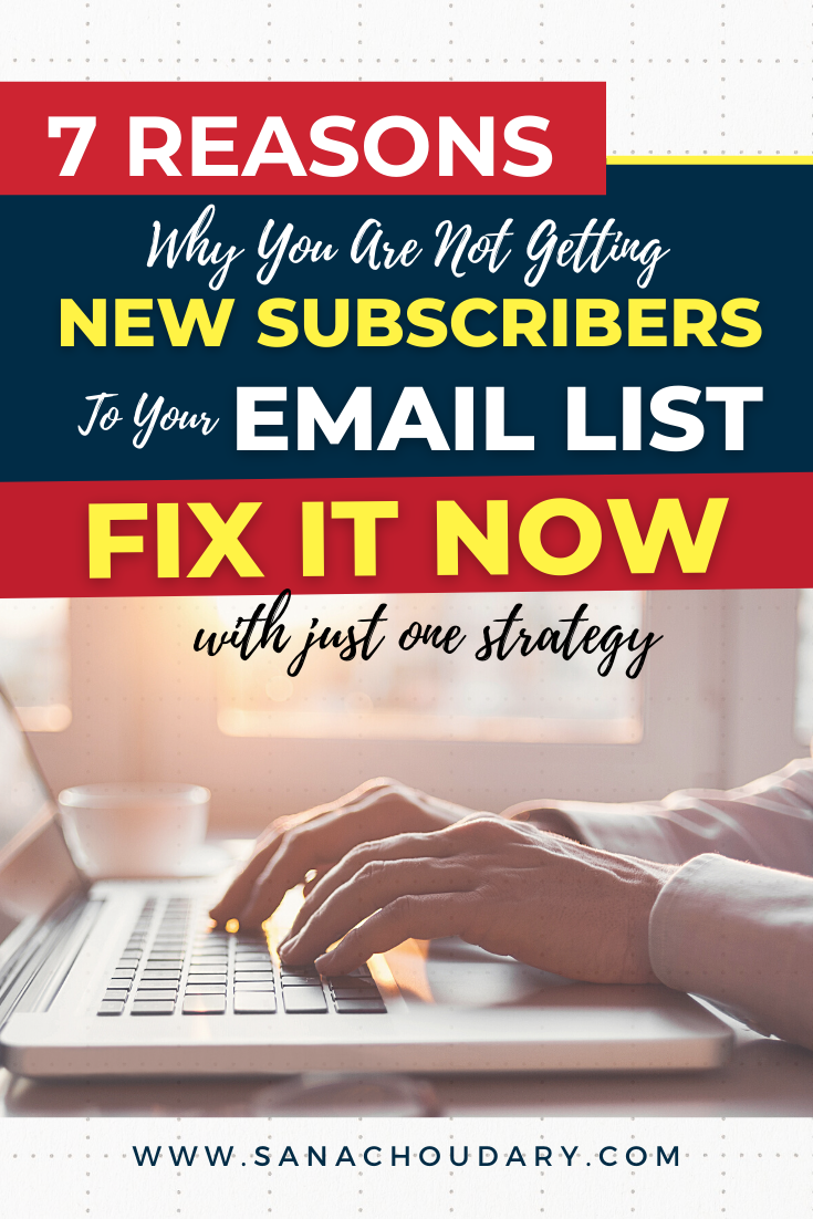 7 reasons not getting email list subscribers