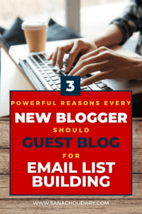Reasons every new blogger should guest post for email list building
