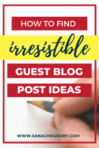 Struggling to find guest blog post ideas? In this post I show you how to find guest blog post ideas that bloggers will find irresistible!