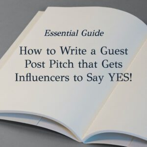 how to write a guest post pitch essential guide