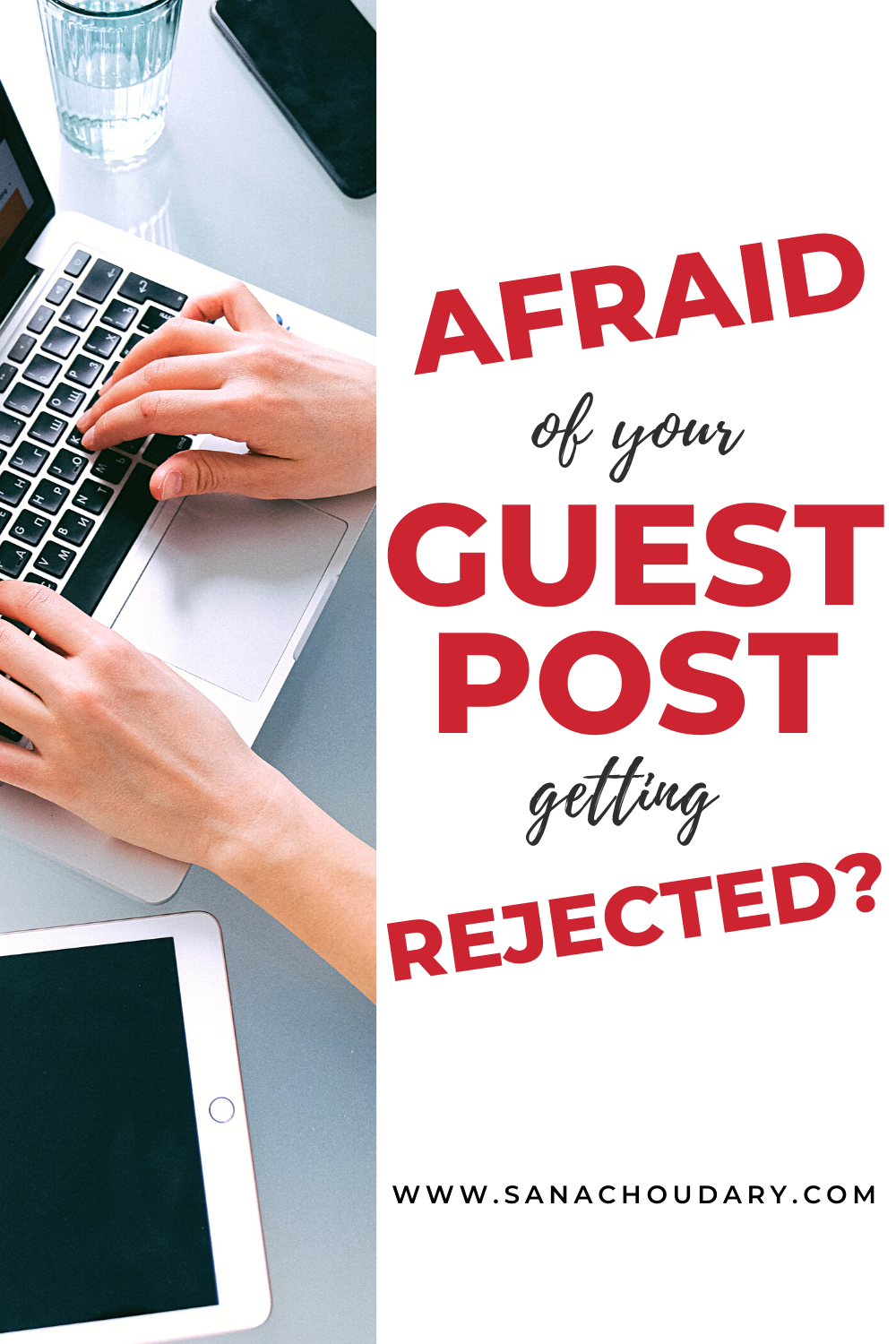 Afraid of your guest post getting rejected?