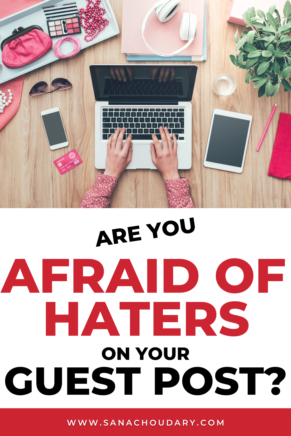 Are You Afraid of Haters On Your Guest Post?