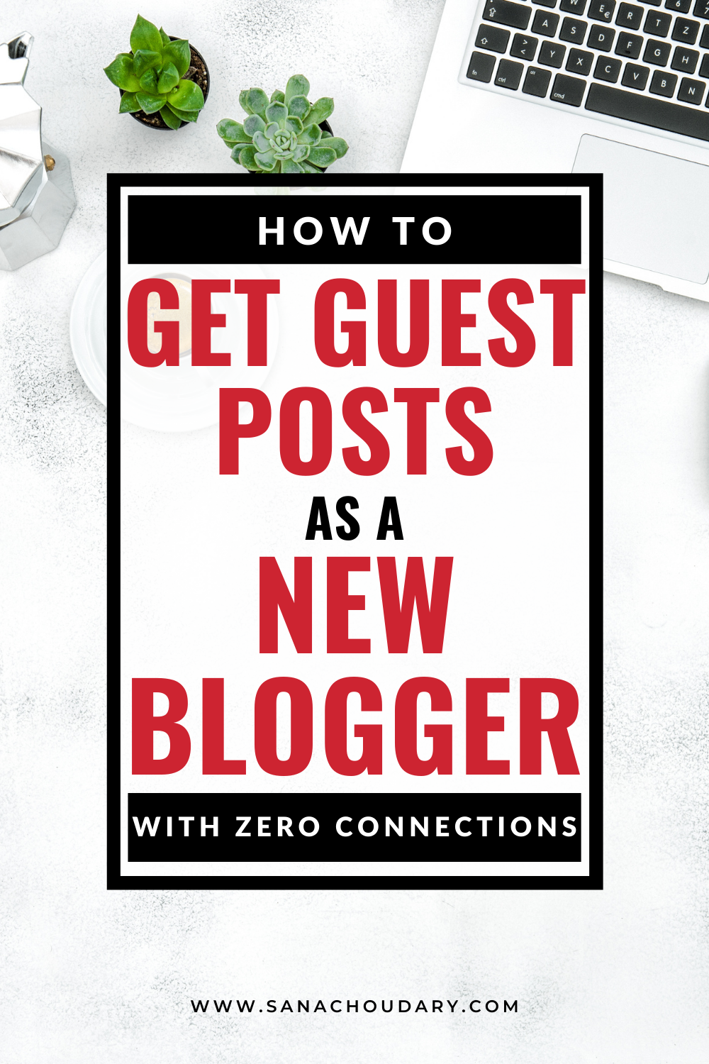 How to Get Guest Posts as a New Blogger with ZERO connections