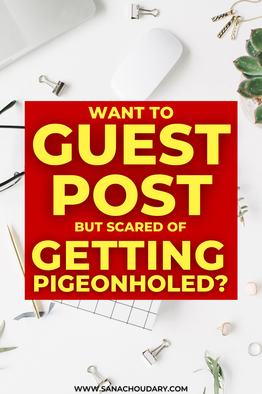 Want to Guest Post but Scared of Getting Pigeonholed?
